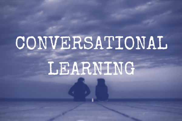 CONVERSATIONAL LEARNING