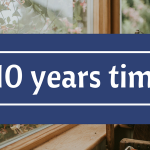 10 years time